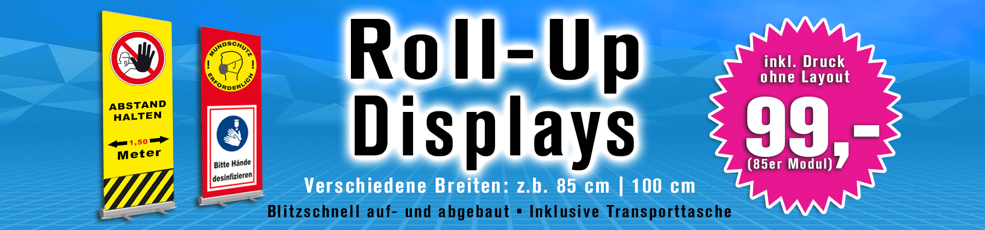 Roll-Up Displays Banner